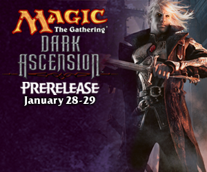 Dark Ascension Prerelease
